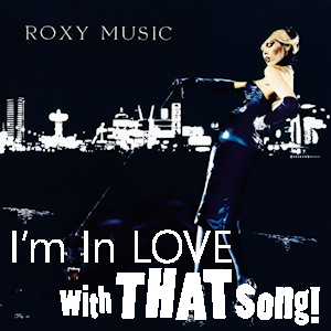 "Roxy Music – ""In Every Dream Home A Heartache"""