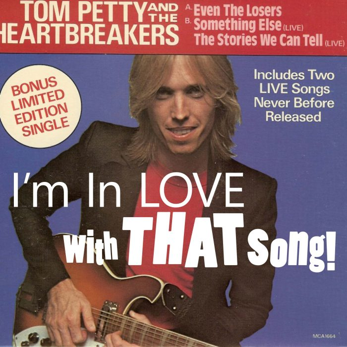 "Tom Petty – ""Even The Losers"""