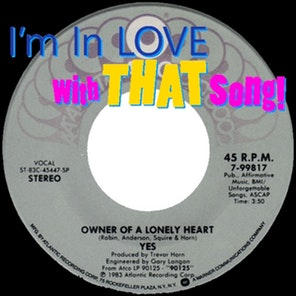 "Yes – ""Owner Of A Lonely Heart"""