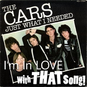 "The Cars – ""Just What I Needed"""