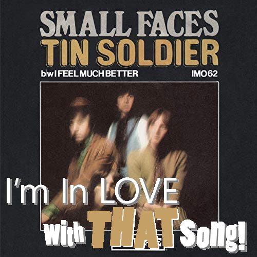 "Small Faces – ""Tin Soldier"""