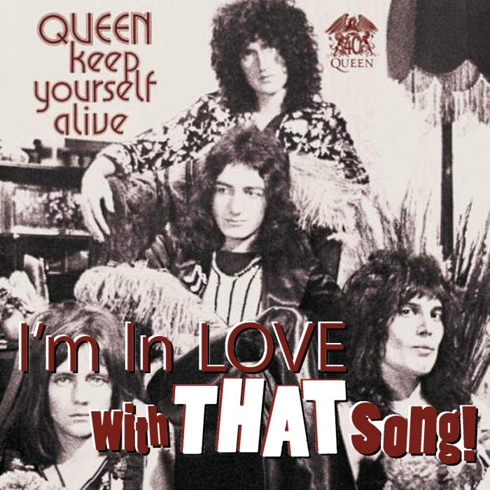 "Queen – ""Keep Yourself Alive"""