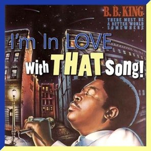 """B.B. King – """"There Must Be A Better World Somewhere"""""""