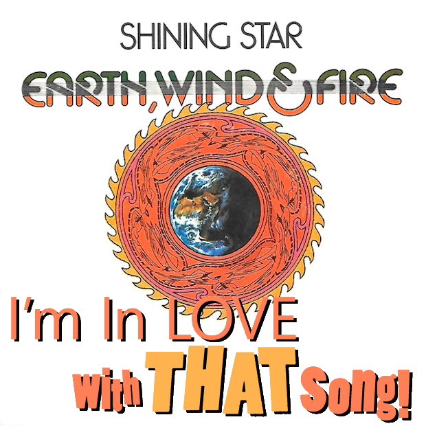 """Earth Wind & Fire – """"Shining Star"""""""