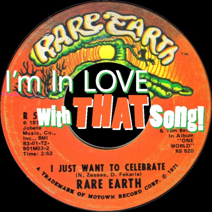 "Rare Earth – ""I Just Want To Celebrate"""